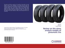 Capa do livro de Review on the stress analysis models of pneumatic tire