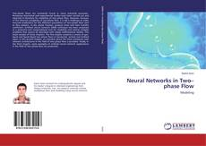 Bookcover of Neural Networks in Two–phase Flow