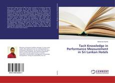Copertina di Tacit Knowledge in Performance Measurement in Sri Lankan Hotels