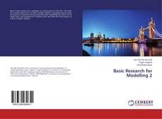 Bookcover of Basic Research for Modelling 2
