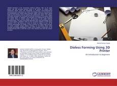 Dieless Forming Using 3D Printer的封面