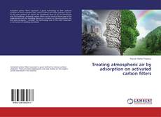 Bookcover of Treating atmospheric air by adsorption on activated carbon filters