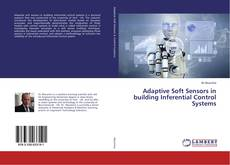 Capa do livro de Adaptive Soft Sensors in building Inferential Control Systems