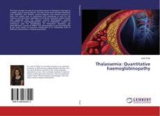 Couverture de Thalassemia: Quantitative haemoglobinopathy