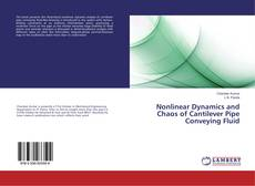 Buchcover von Nonlinear Dynamics and Chaos of Cantilever Pipe Conveying Fluid