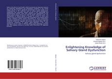Bookcover of Enlightening Knowledge of Salivary Gland Dysfunction
