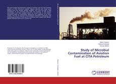 Обложка Study of Microbial Contamination of Aviation Fuel at CITA Petroleum