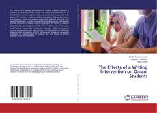 Bookcover of The Effects of a Writing Intervention on Omani Students