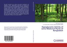 Bookcover of Hypoglycemic Activity of some Medicinal Plants of Bangladesh