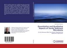Bookcover of Quantitative and Qualitative Aspects of Sandy Sediment Microbiota
