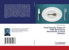 Bookcover of Food Security Status of PSNP Beneficiary Households in Rural Ethiopia