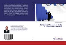 Bookcover of Behavioral Finance in India A Study of Chit Funds