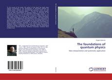 Capa do livro de The foundations of quantum physics