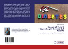 Bookcover of Impact of Patient Counseling in Diabetic Out Patients