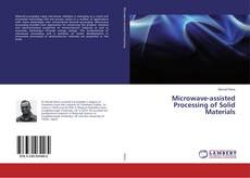 Copertina di Microwave-assisted Processing of Solid Materials