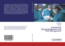 Обложка Craniofacial Dysmorphogenesis and Their Management