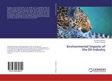 Buchcover von Environmental Impacts of the Oil Industry