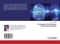 Bookcover of Fingerprint Verification using Haar Wavelet