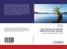 Portada del libro de The Impacts of Industrial Effluents on River Quality: