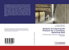 Couverture de Analysis of Lateral Earth Pressure for a Cantilever Retaining Wall