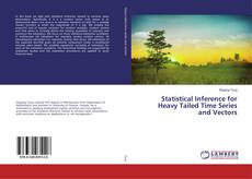 Portada del libro de Statistical Inference for Heavy Tailed Time Series and Vectors