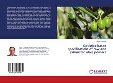 Обложка Statistics-based specifications of raw and exhausted olive pomace