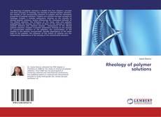 Borítókép a  Rheology of polymer solutions - hoz