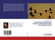 Portada del libro de Numerical Modelling of Flapping Wing Kinematics and Aerodynamics