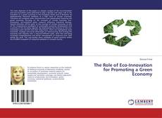 Bookcover of The Role of Eco-Innovation for Promoting a Green Economy