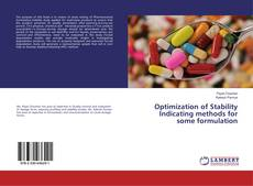 Copertina di Optimization of Stability Indicating methods for some formulation