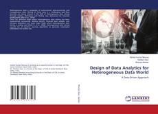 Design of Data Analytics for Heterogeneous Data World的封面