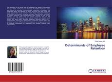 Bookcover of Determinants of Employee Retention