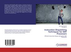 Couverture de Instruction Dispatching Techniques for SMT Processors