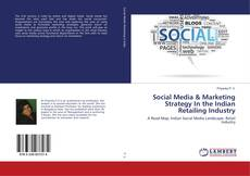 Couverture de Social Media & Marketing Strategy In the Indian Retailing Industry