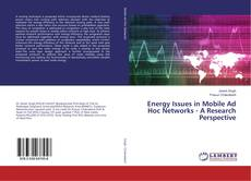 Energy Issues in Mobile Ad Hoc Networks - A Research Perspective的封面