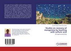 Capa do livro de Studies on recovery of manganese by leaching with sulfuric acid
