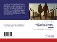 Portada del libro de ASRH among secondary school adolescents in Uganda