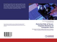 Bookcover of Potential Risk of Gram-negative Bacteria on Computer Users