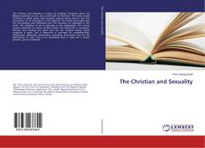 Bookcover of The Christian and Sexuality