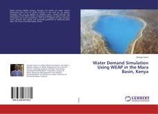 Water Demand Simulation Using WEAP in the Mara Basin, Kenya的封面