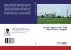 Borítókép a  Catalytic applications over supported Ni catalysts - hoz