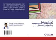 Bookcover of Optimization of Fermentation Parameters in Ethanol Production