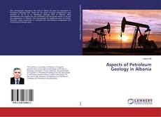 Aspects of Petroleum Geology in Albania的封面