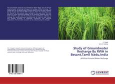 Bookcover of Study of Groundwater Recharge By RWH in Besant,Tamil Nadu,India