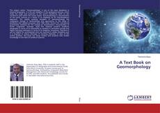 Bookcover of A Text Book on Geomorphology