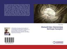 Osmanlı'dan Günümüze Sermaye Savaşları kitap kapağı