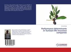 Performance determinants in Tunisian life insurance companies的封面