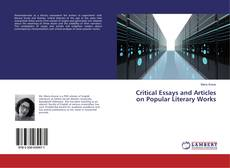 Bookcover of Critical Essays and Articles on Popular Literary Works