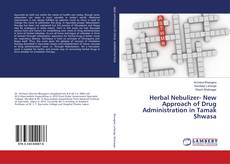 Copertina di Herbal Nebulizer- New Approach of Drug Administration in Tamak Shwasa