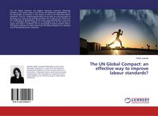 Buchcover von The UN Global Compact: an effective way to improve labour standards?